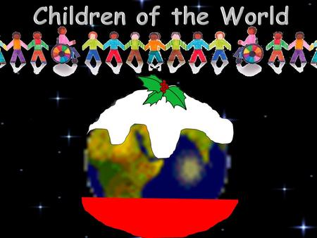 Children of the World.