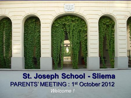 PARENTS' MEETING : 1st October 2012
