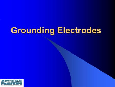 Grounding Electrodes.