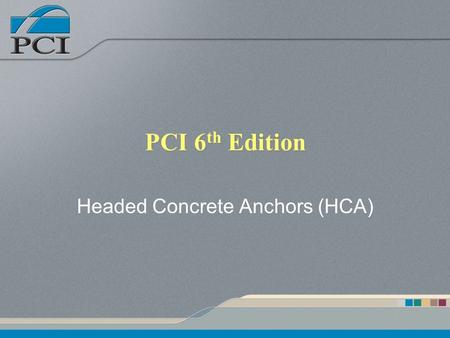 Headed Concrete Anchors (HCA)
