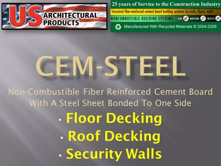 CEM-STEEL Floor Decking Roof Decking Security Walls