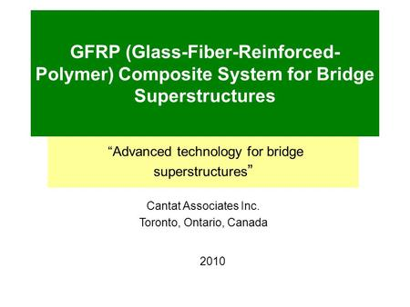 """Advanced technology for bridge superstructures"""