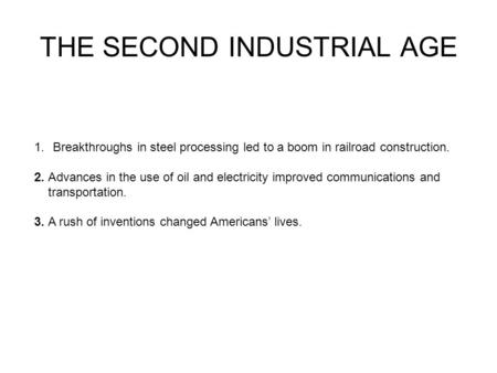 THE SECOND INDUSTRIAL AGE