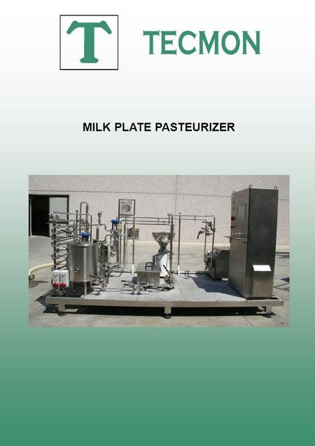 MILK PLATE PASTEURIZER. Milk pasteurizer for instance the following thermal cycle 4-75-4 or other, in relation with the product to handle. The plant will.