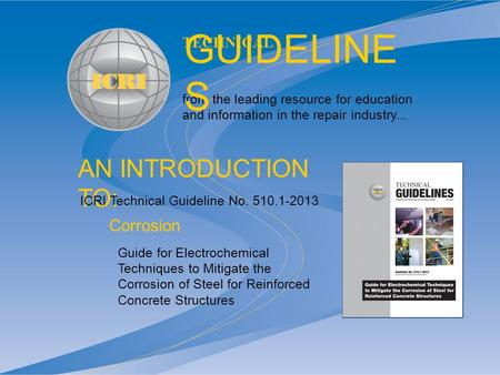 AN INTRODUCTION TO: from the leading resource for education and information in the repair industry... TECHNICAL GUIDELINE S Guide for Electrochemical Techniques.