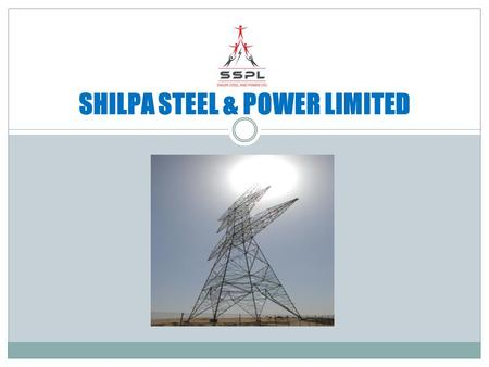SHILPA STEEL & POWER LIMITED. ROLLING MILL RAW MATERIAL STORAGE.