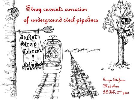 Stray currents corrosion of underground steel pipelines