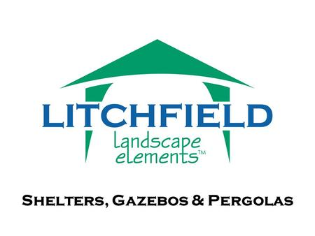 Shelters, Gazebos & Pergolas. Specializes in the manufacturing of shelters, gazebos, pergolas and other park structures Litchfield offers a complete line.
