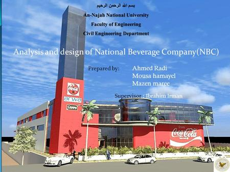 Analysis and design of National Beverage Company(NBC)