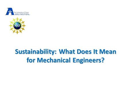 Sustainability: What Does It Mean for Mechanical Engineers?