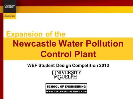 Expansion of the Newcastle Water Pollution Control Plant WEF Student Design Competition 2013.