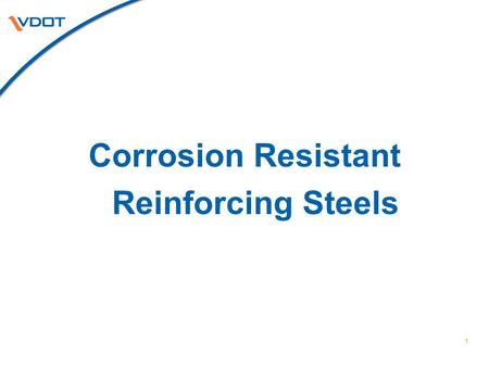 Corrosion Resistant Reinforcing Steels.