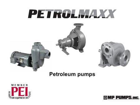 Petroleum pumps. Petroleum pumps – Reason for development Developed to place MP Pumps and its distribution network as major players in the petroleum market.