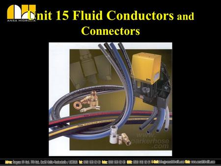 Unit 15 Fluid Conductors and Connectors