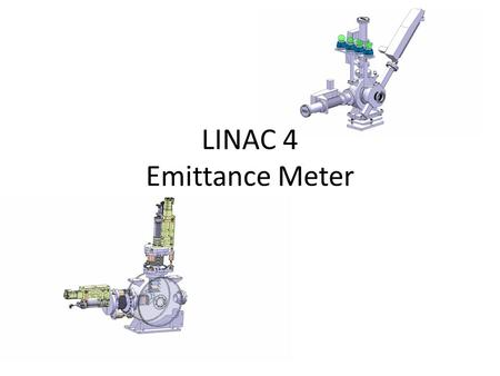 LINAC 4 Emittance Meter. Linac 4 Emittance Meter 1er design for commissioning of the source Slit Sem-grid Measurement plate (F.C.) Emittance meter Upgrade.