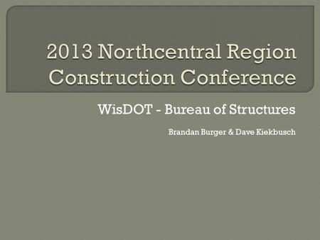 2013 Northcentral Region Construction Conference