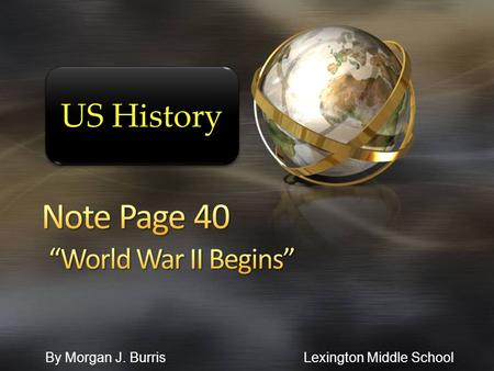 "Note Page 40 ""World War II Begins"""