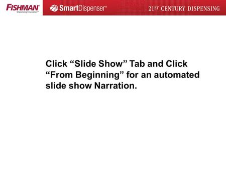Click Slide Show Tab and Click From Beginning for an automated slide show Narration.