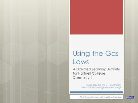 A Directed Learning Activity for Hartnell College Chemistry 1