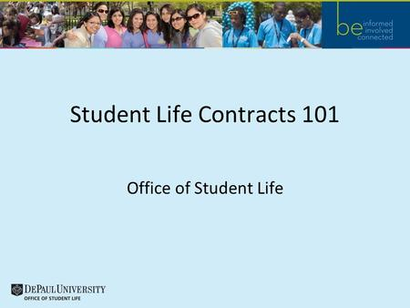 Student Life Contracts 101 Office of Student Life.