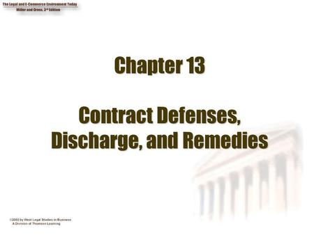 Chapter 13 Contract Defenses, Discharge, and Remedies