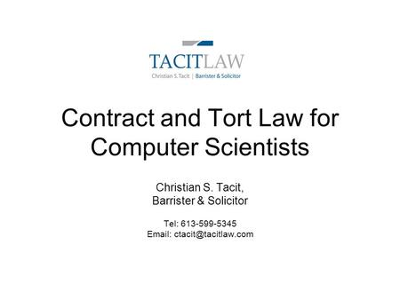 Contract and Tort Law for Computer Scientists