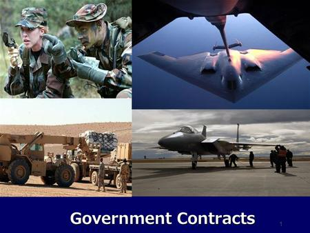 1 Government Contracts. 2 Overview What is a Government Contract? Authority to Enter into Government Contracts Four Phases of Government Contracts The.