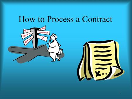 1 How to Process a Contract. 2 The Journey Of A Contract Contract & support documents are prepared by BRCC department employees & signed where appropriate.