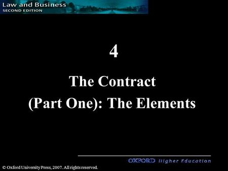 © Oxford University Press, 2007. All rights reserved. 4 The Contract (Part One): The Elements.