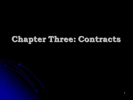 Chapter Three: <strong>Contracts</strong>