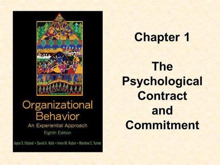 Chapter 1 The Psychological Contract and Commitment.