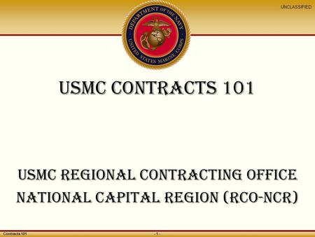 USMC Regional Contracting <strong>Office</strong> NATIONAL CAPITAL REGION (rco-ncr)