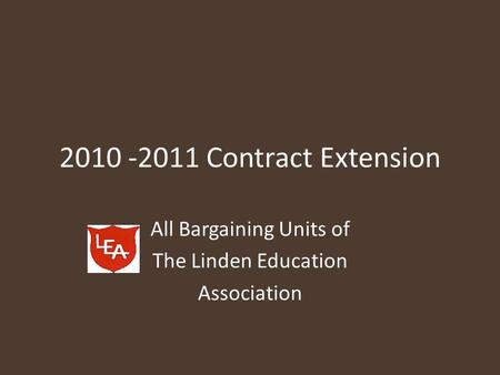 All Bargaining Units of The Linden Education Association