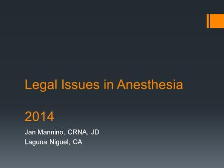 Legal Issues in Anesthesia 2014