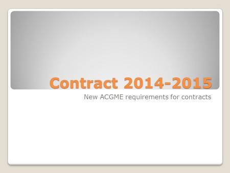 New ACGME requirements for contracts