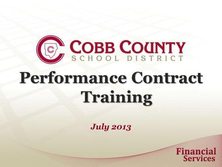 Performance Contract Training July 2013. Performance Contracts A Performance Contract is an obligation to pay for non-employee services rendered. Verify.
