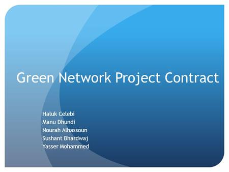 Green Network Project Contract