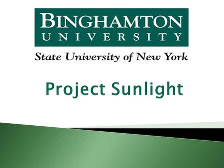 What is Project Sunlight? What does Project Sunlight REQUIRE?