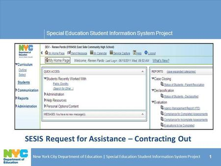 SESIS Request for Assistance – Contracting Out