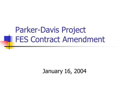 Parker-Davis Project FES Contract Amendment January 16, 2004.
