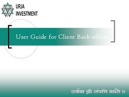 User Guide for Client Back-office. To Open Back office go to www.laavle.comwww.laavle.com Click Here to log in.
