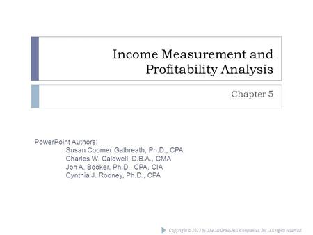 Income Measurement and Profitability Analysis