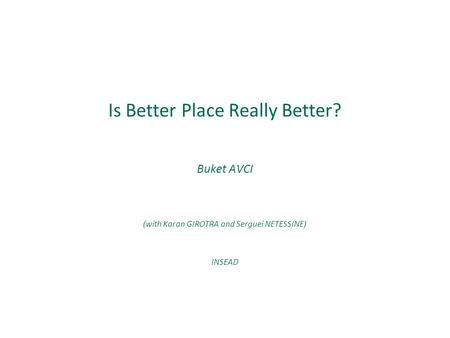 Is Better Place Really Better?