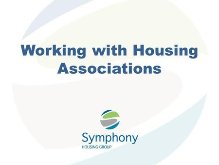 Working with Housing Associations. Outline Building Relationships Background Existing Barriers Opportunities Procurement Fundamentals Advertising Contracts.