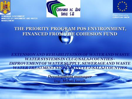 THE PRIORITY PROGRAM POS ENVIRONMENT, FINANCED FROM THE COHESION FUND THE PRIORITY PROGRAM POS ENVIRONMENT, FINANCED FROM THE COHESION FUND EXTENSION AND.