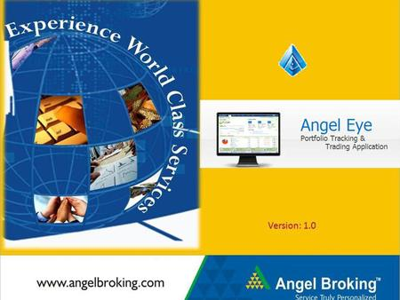 Registration Register in angel eye from here. Angel & non-Angel clients can register and benefit from the application.