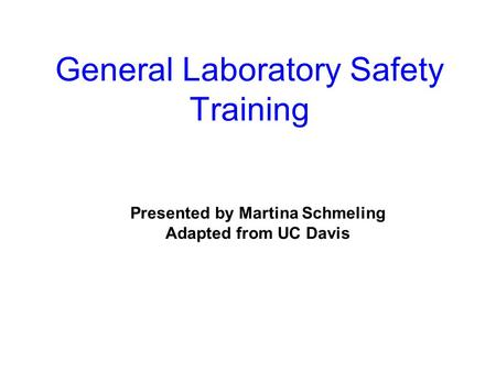 General Laboratory Safety Training