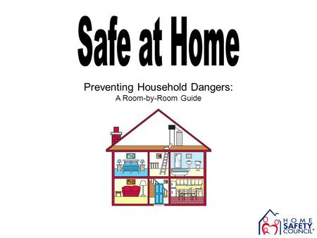 Preventing Household Dangers: A Room-by-Room Guide.