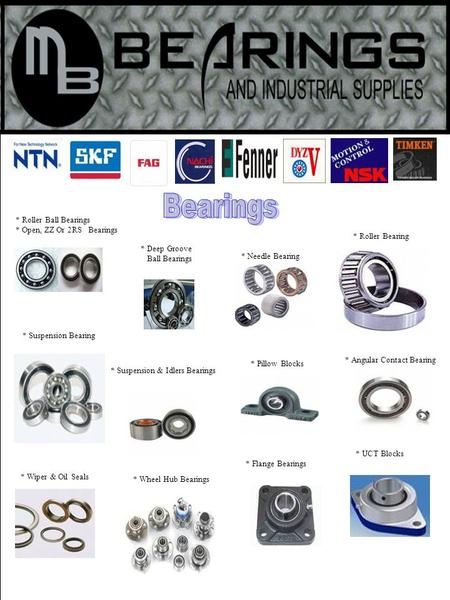 * Suspension Bearing * Roller Ball Bearings * Open, ZZ Or 2RS Bearings * Roller Bearing * Deep Groove Ball Bearings * Needle Bearing * Suspension & Idlers.