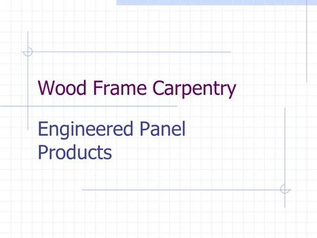 Engineered Panel Products